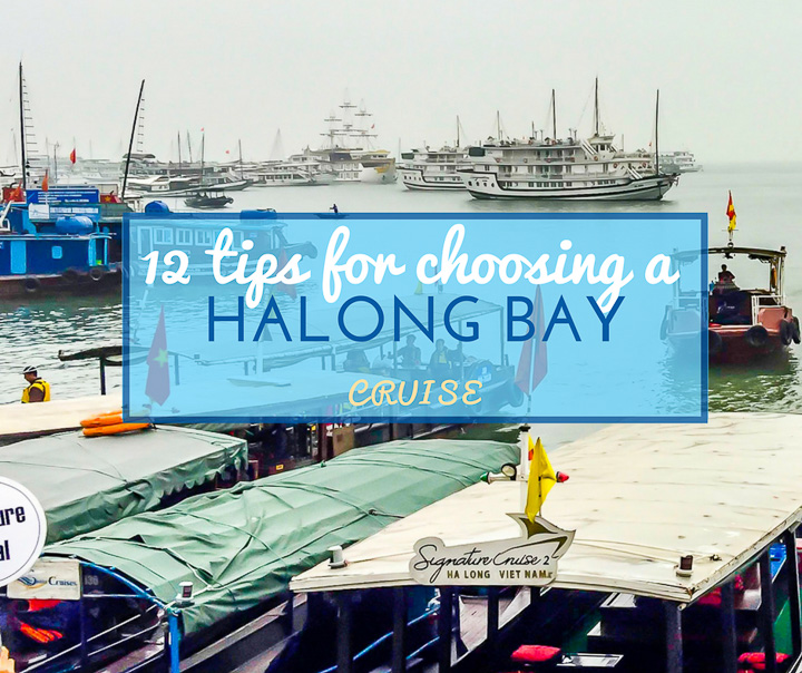 12 Tips for choosing your Halong Bay Cruise