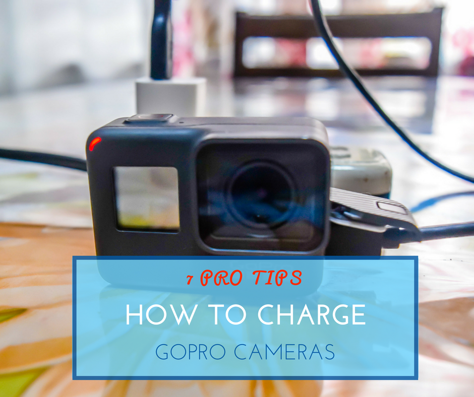 7 Pro Tips on How to Charge GoPro Cameras - NiceRightNow